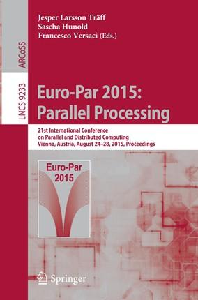 Euro-Par 2015: Parallel Processing