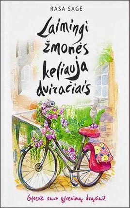 Laimingi žmonės keliauja dviračiais  (knyga su defektais)