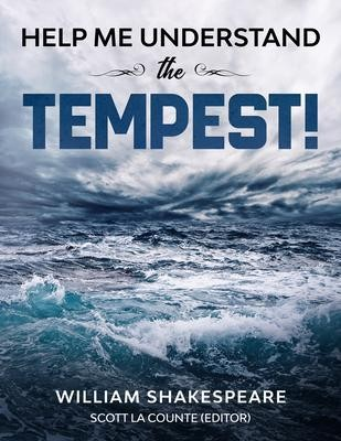 Help Me Understand The Tempest!