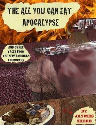All You Can Eat Apocalypse