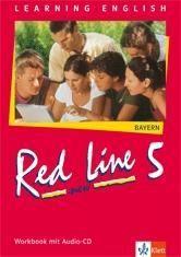 Red Line New 5. Workbook mit Audio-CD. Bayern