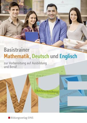 Basistrainer Mathematik, Deutsch und Englisch. Arbeitsheft