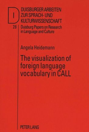 The visualization of foreign language vocabulary in CALL
