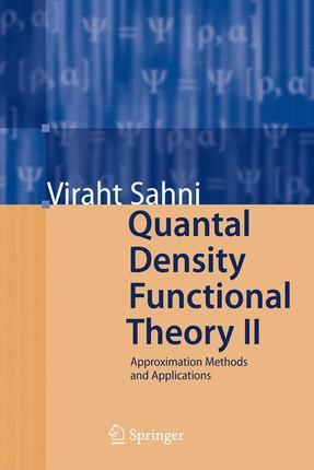 Quantal Density Functional Theory II