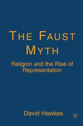 The Faust Myth
