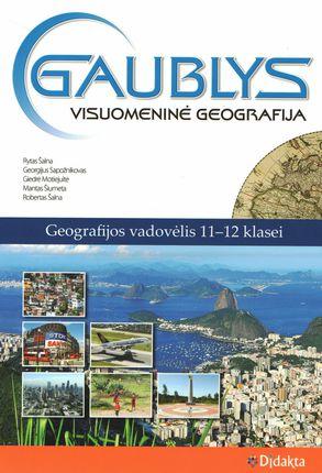 Gaublys. Visuomeninė geografija. Vadovėlis 11-12 klasei