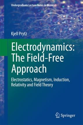 Electrodynamics: The Field-Free Approach