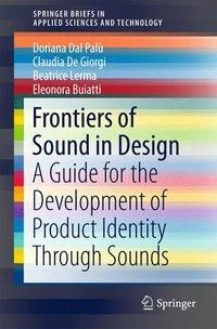 Frontiers of Sound in Design