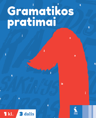 Gramatikos pratimai 1 klasei (3 dalis)