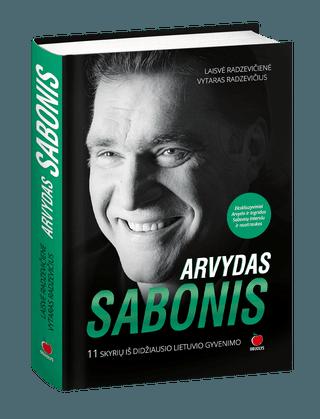 ARVYDAS SABONIS. 11 skyrių iš didžiausio lietuvio gyvenimo