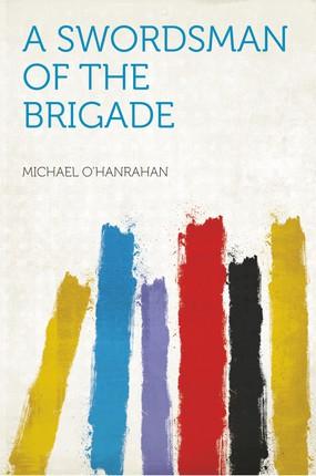 A Swordsman of the Brigade