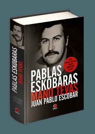 Specialiai KNYGOS.lt! PABLAS ESKOBARAS – MANO TĖVAS: nr. 1 bestseleris Lietuvoje su autoriaus Juan Pablo Escobar AUTOGRAFU (ribotas kiekis – liko tik 30 vnt.!)