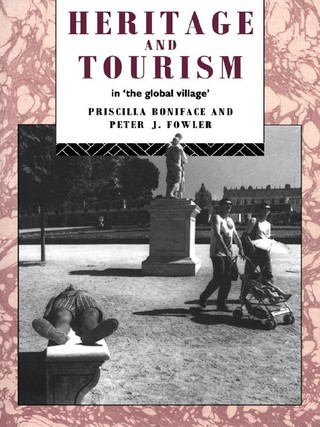 Heritage and Tourism in The Global Village