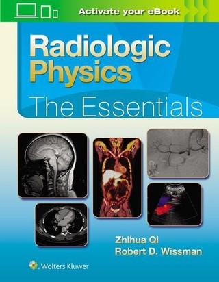 Radiologic Physics: The Essentials 1e