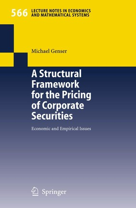 A Structural Framework for the Pricing of Corporate Securities