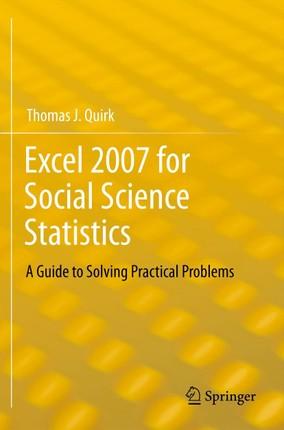 Excel 2007 for Social Science Statistics