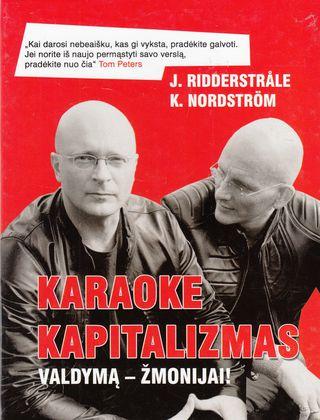 Karaoke kapitalizmas. Valdymą - žmonijai!