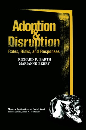 Adoption and Disruption