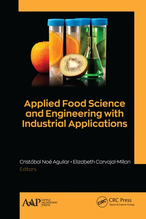 Applied Food Science and Engineering with Industrial Applications