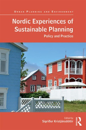 Nordic Experiences of Sustainable Planning