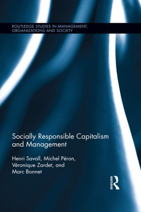 Socially Responsible Capitalism and Management