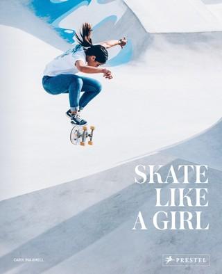 Skate Like a Girl (engl.)