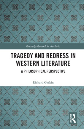 Tragedy and Redress in Western Literature