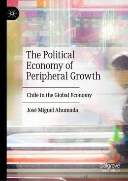 The Political Economy of Peripheral Growth