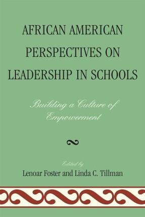 African American Perspectives on Leadership in Schools