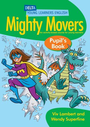 Mighty Movers. Pupil's Book
