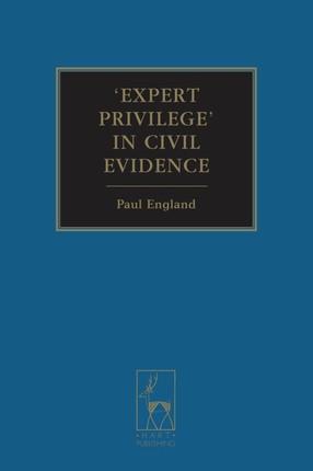 Expert Privilege' in Civil Evidence