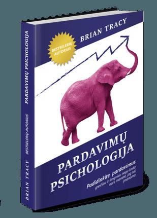 Pardavimų psichologija: padidinkite savo pardavimus greičiau ir lengviau