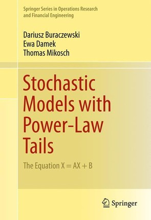Stochastic Models with Power-Law Tails