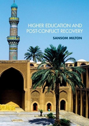 Higher Education and Post-Conflict Recovery