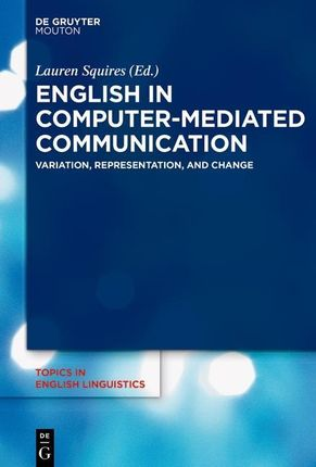 English in Computer-Mediated Communication