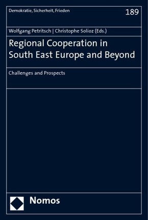 Regional Cooperation in South East Europe and Beyond