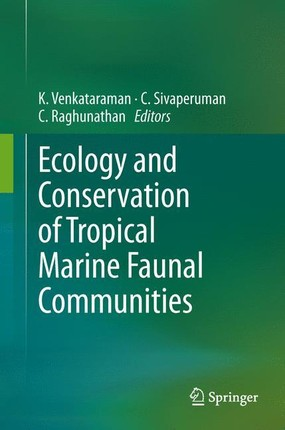 Ecology and Conservation of Tropical Marine Faunal Communities