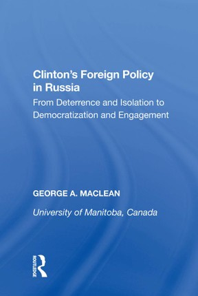 Clinton's Foreign Policy in Russia