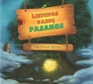 Lietuvos vaikų pasakos (penktoji knyga)