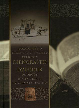 Juozapo Jurgio Hilzeno 1752-1754 metų kelionės dienoraštis