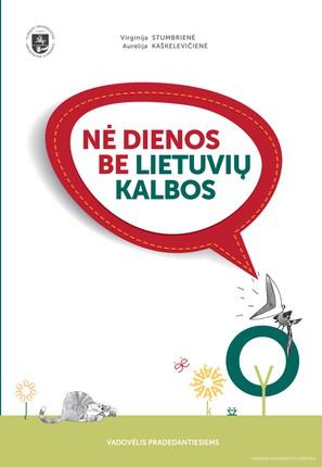 Nė dienos be lietuvių kalbos (2018)