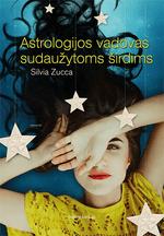 Astrologijos vadovas sudaužytoms širdims