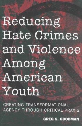 Reducing Hate Crimes and Violence Among American Youth