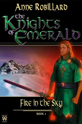 Knights of Emerald 01 : Fire in the Sky