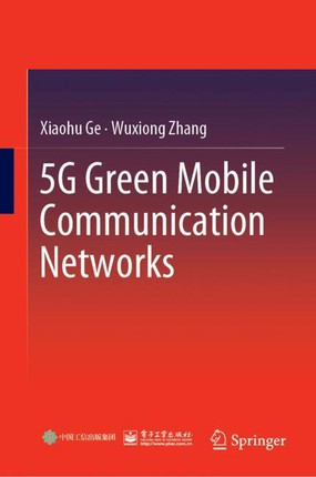 5G Green Mobile Communication Networks