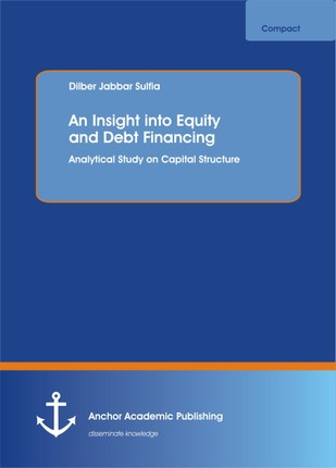 An Insight into Equity and Debt Financing
