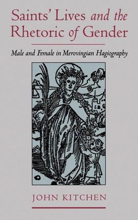 Saints' Lives and the Rhetoric of Gender