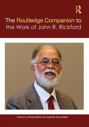 The Routledge Companion to the Work of John R. Rickford