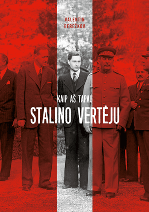 Kaip aš tapau Stalino vertėju