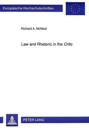 Law and Rhetoric in the Crito